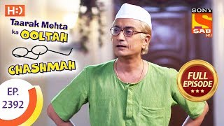Taarak Mehta Ka Ooltah Chashmah - Ep 2392 - Full Episode - 30th January, 2018