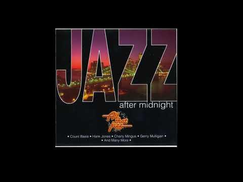 JAZZ - AFTER MIDNIGHT [FULL ALBUM]