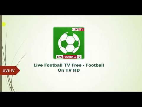 Live Football TV - Football TV HD