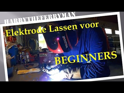 Elektrode Lassen Hoe Doe je Dat deel 1!!!
