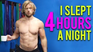 I Slept 4 Hours a Night for a Week, Here's What Happened