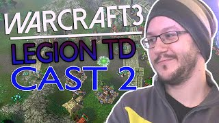 warcraft 3 legion td   cast 2 1 2
