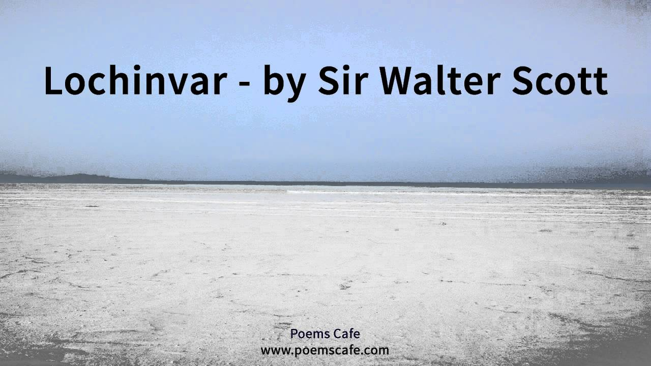 the explanation of the poem lochinvar