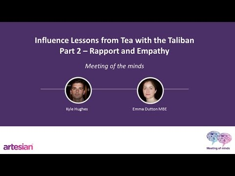 Influence Lessons from Tea with the Taliban - Part 2 - Rapport and Empathy