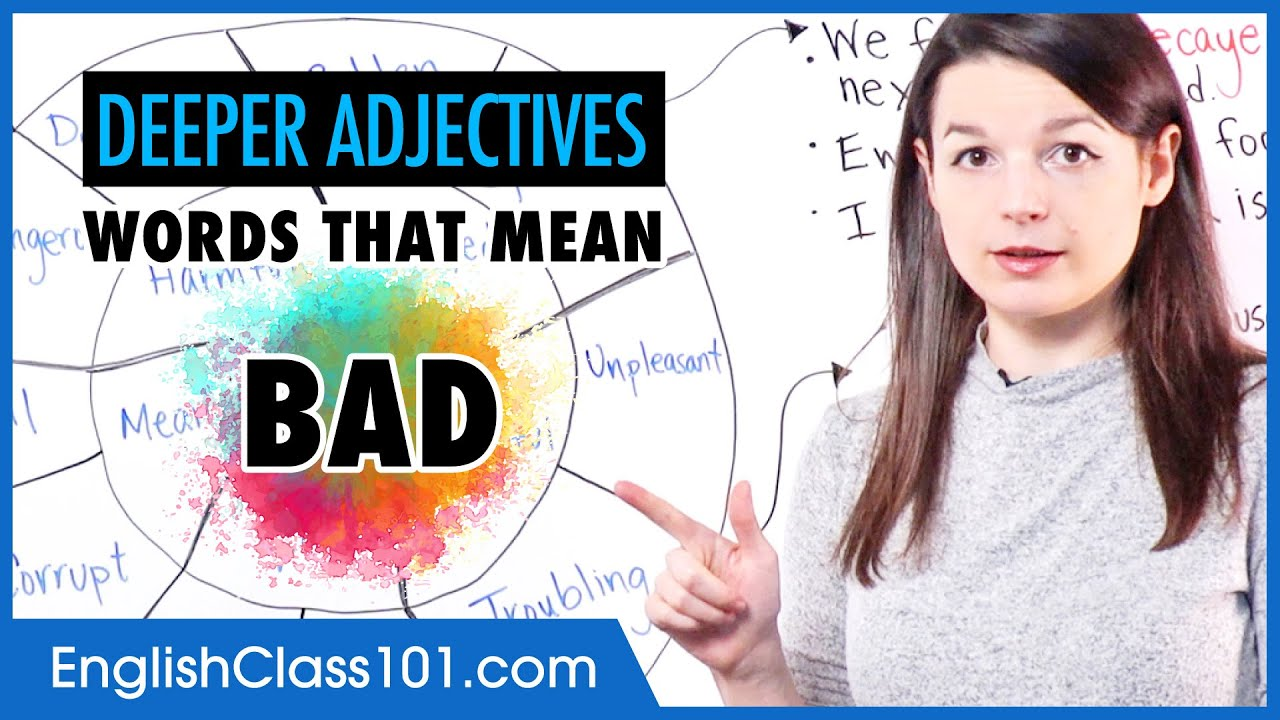 """Deeper adjectives: Words that mean """"bad"""""""