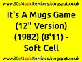 "watch he video of It's A Mugs Game (12"" Version) - Soft Cell 