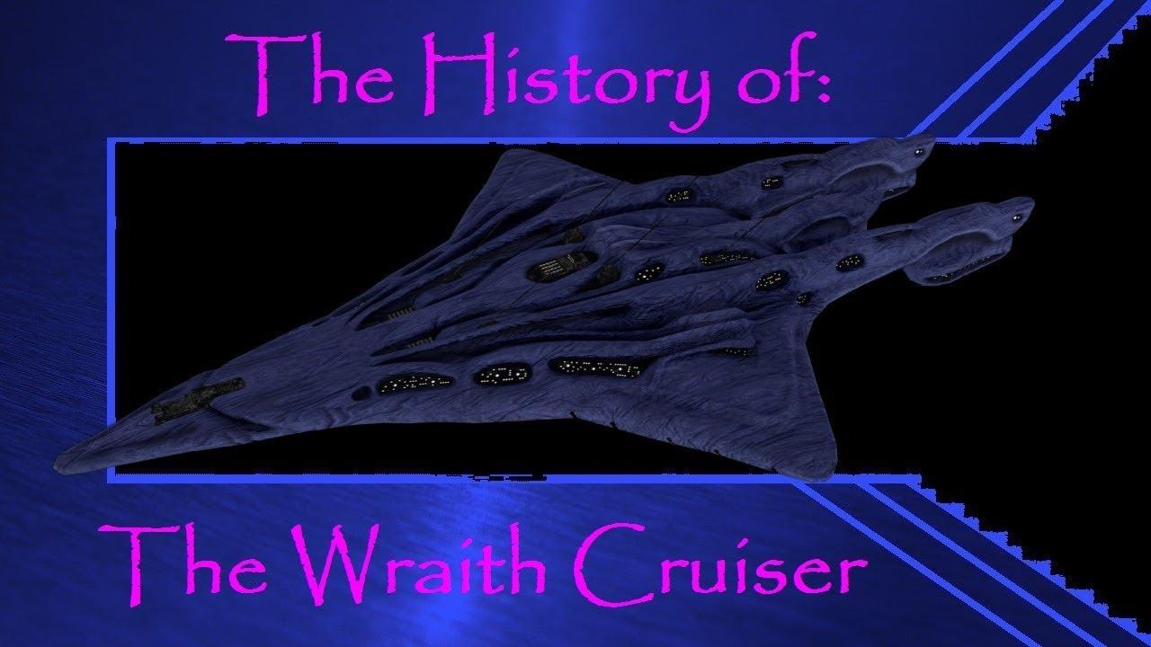 The History Of The Wraith Cruiser Sga Youtube