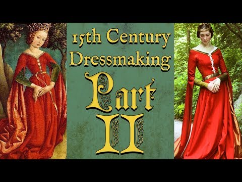 A 15th Century Princess Gown Part II || Historical Sewing