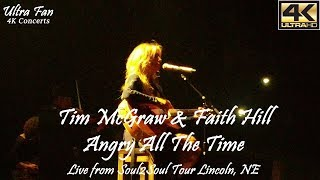 Tim McGraw & Faith Hill - Angry All The Time Live from Soul2Soul Lincoln, NE