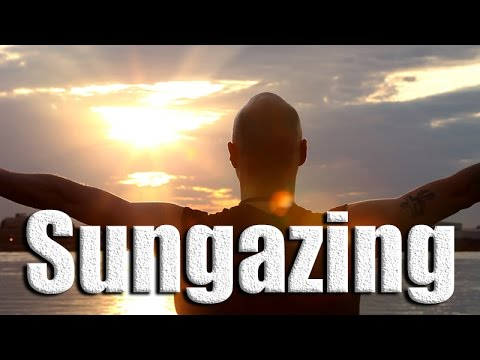 Sun Gazing aka Surya Yoga or Sun Yoga; Sharing a Ancient Practice