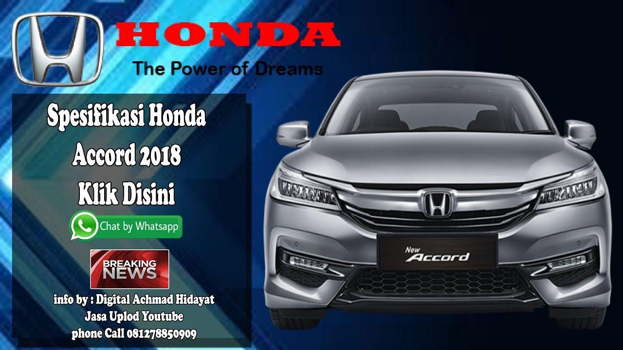 Kelebihan Kekurangan Harga Honda Accord 2018 Review