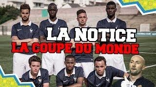 LA NOTICE - COMMENT GAGNER LA COUPE DU MONDE