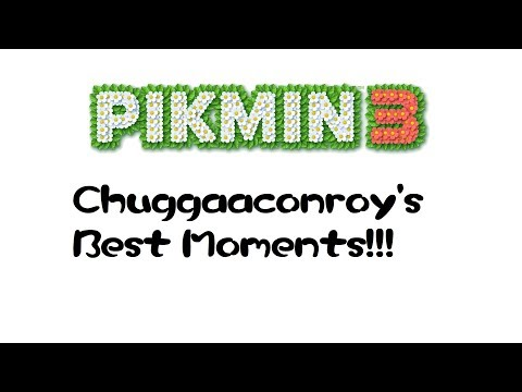 Chuggaaconroy- Best of/Funniest Moments of Pikmin 3