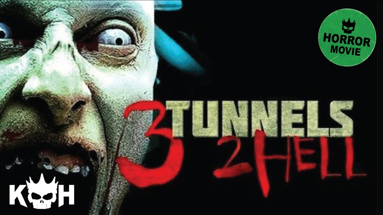 3 Tunnels 2 Hell HD horror Movie Watch Online