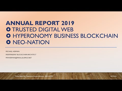 Trusted Digital Web / Hyperonomy Business Blockchain / NEO-NATION: Annual Report 2019 thumbnail