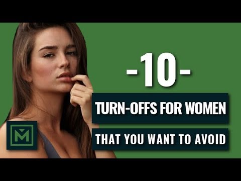 10 BIGGEST Turn Offs for Women (Don't Do This!)