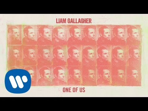 Liam Gallagher - One Of Us (Official Audio)