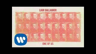 Liam Gallagher - One Of Us ( Audio)