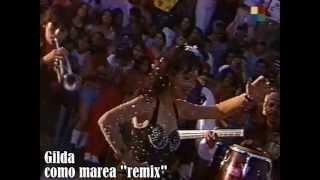 Baixar GILDA COMO MAREA (REMIX) GILDA VIVE