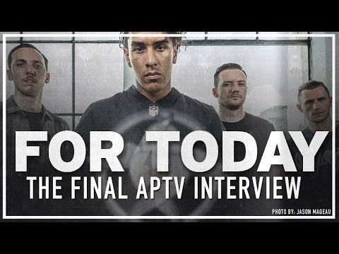 For Today - The Final Interview