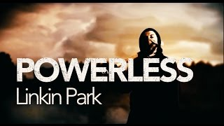Linkin Park Powerless Music Video