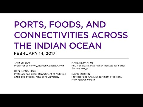 Global Humanities Series: Ports, Foods, and Connectivities Across the Indian Ocean
