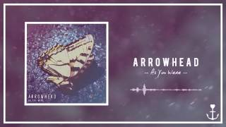 Arrowhead - As You Were