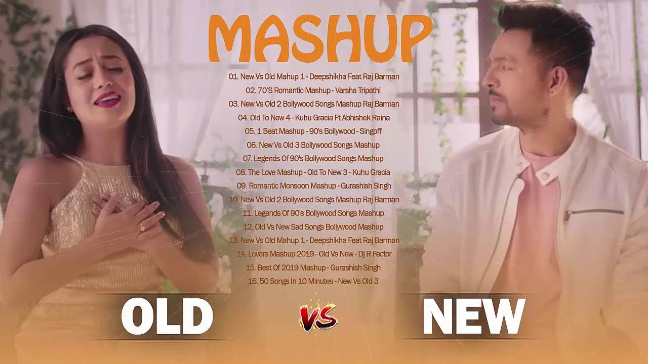 Old Vs New Bollywood Mashup Song 2020 // New Romantic Hindi Songs 2020: OLD Mashup Indian Songs 2020