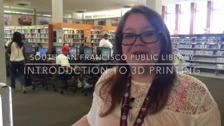 Introduction to 3D Printing at the SSF Public Library