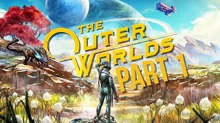 THE OUTER WORLDS Gameplay Walkthrough Part 1 - EDGEWATER (Full Game)