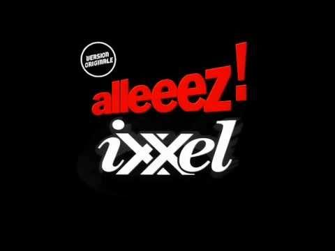 Ixxel - Alleeez