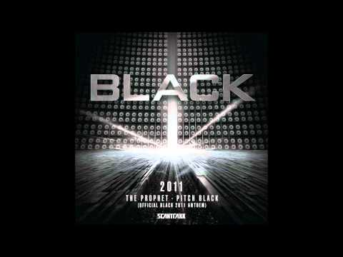 Клип The Prophet - Pitch Black (Official Black 2011 Anthem)