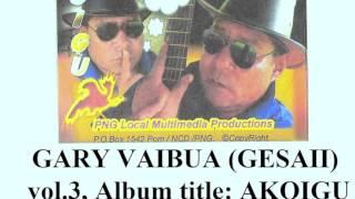 Gary Vaibua - Sare Faita