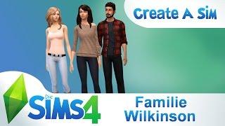 Die Sims 4 / CAS - Familie Wilkinson ◊ Erstellen Let