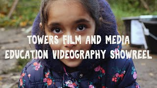 Towers Film and Media - Education Videography Show Reel (2019)