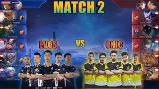EVOS VS ONIC MATCH 2!!!  MPL SEASON 2!!!!