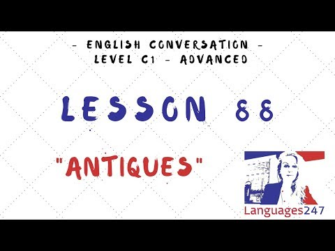 lesson-88-learn-english---antiques---the-use-of-articles