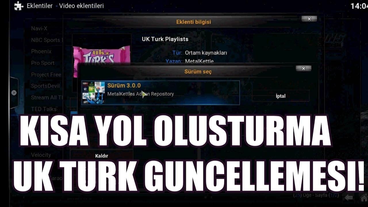 Download KODI TV`DE KISA YOL OLUSTURMA VE UK TURK`UN GUNCELLEMESI!