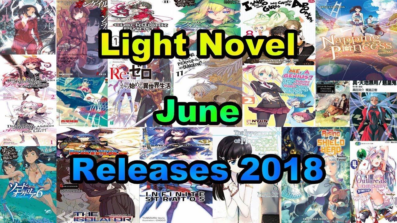 Light Novel List: June 2018 Releases