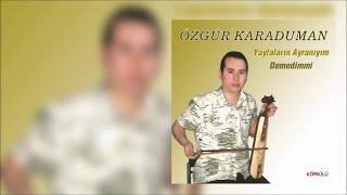 Özgür Karaduman - Sepetimin Ağzına[Official Music Video]
