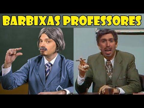 Especial Barbixas Professores