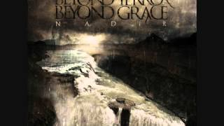 Watch Beyond Terror Beyond Grace Throatless Sirens video