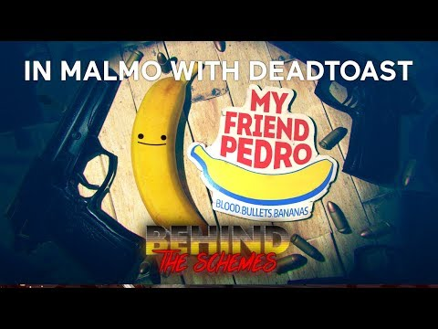Behind the Schemes: My Friend Pedro with DeadToast