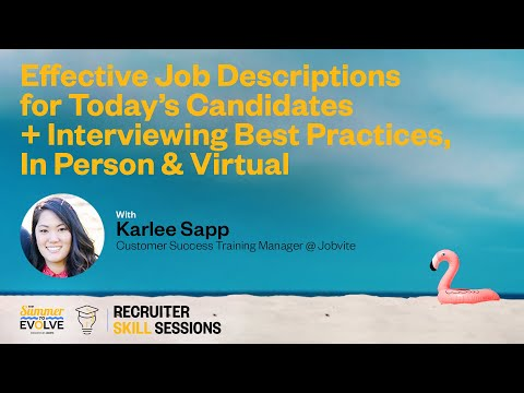 The Summer to Evolve Recruiter Skills Sessions: Effective Job Descriptions & Interviewing