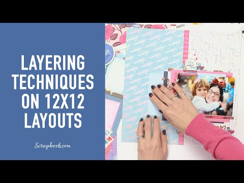 Layering Techniques On 12x12 Layouts With Shimelle