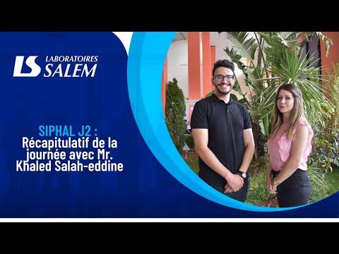SIPHAL 2021 : Récapitulatif de la 2e journée avec M. Khaled Salah-Eddine