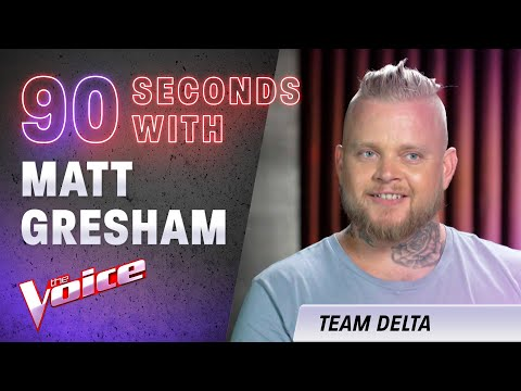 The Blind Auditions: 90 Seconds With Matt Gresham | The Voice Australia 2020
