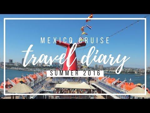 TRAVEL DIARY| Mexico Cruise 2016