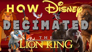 How Disney Decimated Lion King