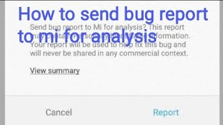 #mibugreport | How to send bug report to mi for analysis